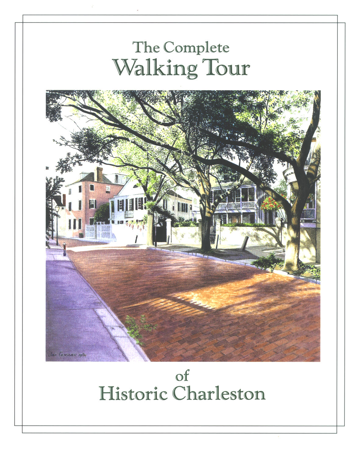 The complete walking tour of historic Charleston Nita Swann